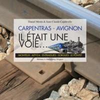 Il était une voie... : Carpentras-Avignon (1DVD)