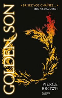 Red Rising, Tome 2 : Golden son