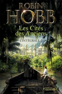 Les Cités des Anciens - L'Intégrale 2 (Tomes 3 et 4): La Fureur du fleuve - La Décrue  width=