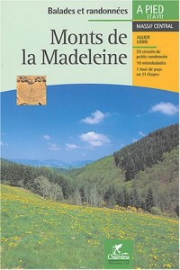 Monts de la Madeleine : Massif central