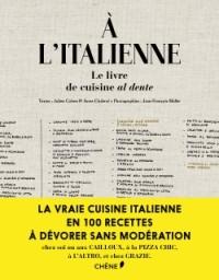 A l'italienne, la cuisine du beau, du bon, du vrai...