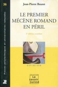 Le Premier Mecene Romand en Péril