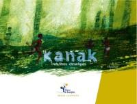 Kanak - Troisiemes Chroniques