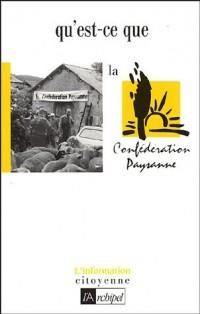 Qu'est-ce que la confédération paysane ?