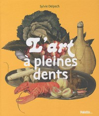 L'Art à pleines dents