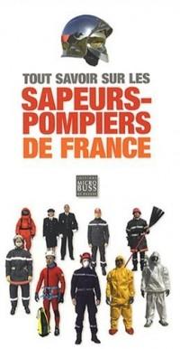 Tout savoir sur les sapeurs-pompiers de France