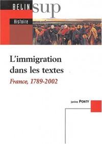 L'immigration dans les textes : France, 1789 - 2002