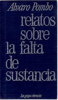 RELATOS SOBRE LA FALTA DE SUSTANCIA.