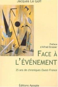 Face à l'évènement : 25 ans de chroniques Ouest-France