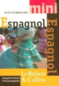 Dictionnaire Espagnol-Français ; Français-Espagnol