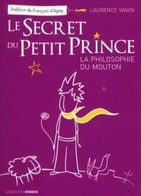 Le secret du Petit Prince : La philosophie du Mouton