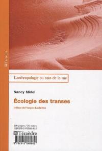 Ecologie des transes