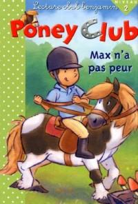 Max n'a pas peur - Coll poney club
