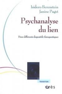 Psychanalyse du lien : Dans différents dispositifs thérapeutiques