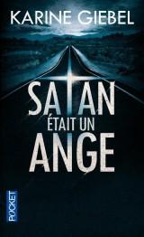 Satan était un ange [Poche]