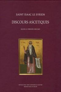 Discours ascétiques : Selon la version grecque
