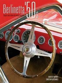 Berlinetta '50s : Coupés rares italiens des années 50