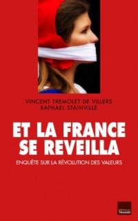 Et la France se reveilla Enquête sur la révolution des valeurs