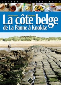 La Côte belge : De la Panne à Knokke