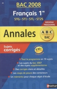 Français 1e STG-STI-STL-ST2S : Sujets corrigés