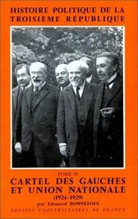 Histoire politique de la IIIe République, tome 4 : Cartel des gauches et Union nationale - 1924-1929, 2e édition