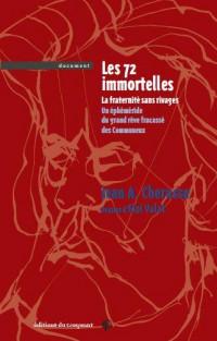 Les 72 immortelles : Une nouvelle lecture de la Commune de Paris 1871