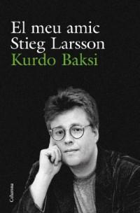El meu amic Stieg Larsson
