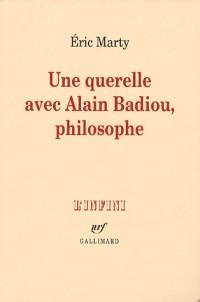 Une querelle avec Alain Badiou, philosophe