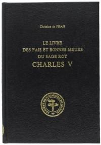 Le livre des faits et bonnes moeurs du sage roy charles V. tii. publie par s. solente. (1936-19