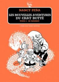 Les Nouvelles Aventures du Chat Botté, Tome 2 : Le basilic