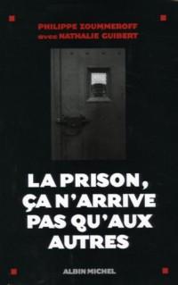 La prison, ça n'arrive pas qu'aux autres
