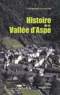 Histoire de la Vallee d'Aspe