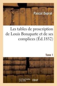 Les Tables de Pro de Bonaparte  T 1  ed 1852