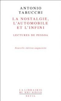 La Nostalgie, l'automobile, l'infini. Lectures de Pessoa