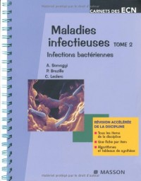 Maladies infectieuses, tome 2 : infections bactériennes