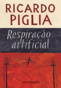 RESPIRAÇÃO ARTIFICIAL (EDIÇÃO DE BOLSO) (Em Portuguese do Brasil)