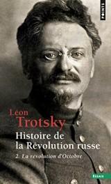 Histoire de la révolution russe - tome 2 La révolution d'Octobre (2)