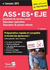 Concours ASS, ES, EJE 2019 - 100 % efficace - Préparation rapide et complète à toutes les épreuves
