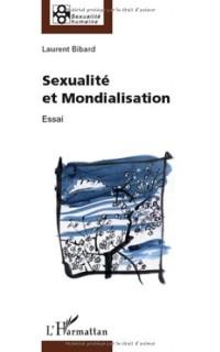 Sexualité et mondialisation : Essai philosophique