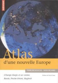 Atlas d'une nouvelle Europe 2004-2015