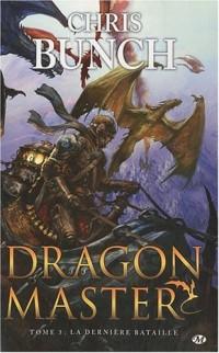 Dragon Master, tome 3 : La Dernière bataille