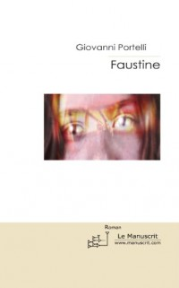 Faustine: Suivie de Tempus Fugit