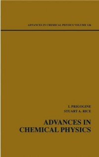 Advances in Chemical Physics: Advances in Chemical Physics V126