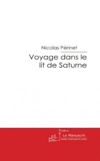 Voyage Dans le Lit de Saturne
