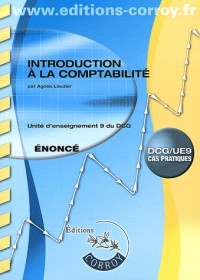 Introduction a la Comptabilite Enonce - Ue 9 du Dcg (Pochette)