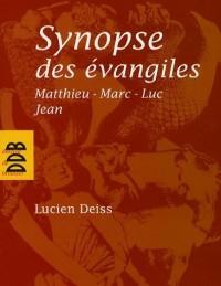 Synopse des évangiles : Matthieu, Marc, Luc, Jean