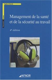 Management de la santé et de la sécurité au travail