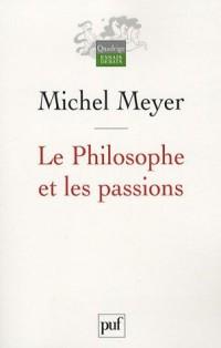Le Philosophe et les passions : Esquisse d'une histoire de la nature humaine