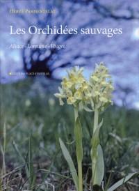 Les orchidées sauvages en Alsace, Lorraine et dans les Vosges