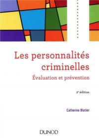 Les personnalités criminelles - 2e éd. - Evaluation et prévention